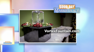 "The Quox Creek Vortex Fountain appearing on FOX28's ""Good Day Marketplace."""