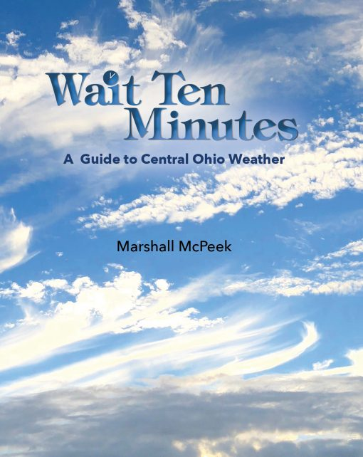 Wait Ten Minutes: A Guide to Central Ohio Weather